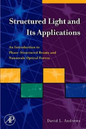 Structured Light and Its Applications av David L. Andrews (Innbundet)