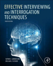 Effective Interviewing and Interrogation Techniques av William L. Fleisher og Nathan J. Gordon (Innbundet)