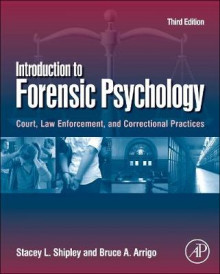 Introduction to Forensic Psychology av Stacey L. Shipley og Bruce A. Arrigo (Innbundet)