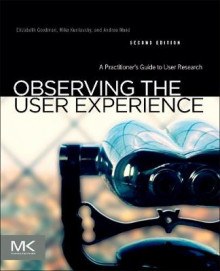 Observing the User Experience av Elizabeth Goodman, Andrea Moed og Mike Kuniavsky (Heftet)