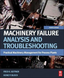 Machinery Failure Analysis and Troubleshooting av Heinz P. Bloch og Fred K. Geitner (Innbundet)