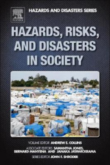 Hazards, Risks and Disasters in Society av Andrew Collins (Innbundet)