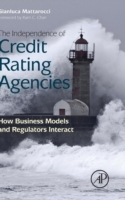 The Independence of Credit Rating Agencies: How Business Models and Regulators Interact av Gianluca Mattarocci (Innbundet)