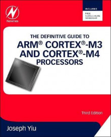 The Definitive Guide to ARM (R) Cortex (R)-M3 and Cortex (R)-M4 Processors av Joseph Yiu (Heftet)