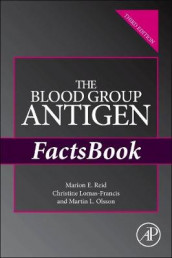 The Blood Group Antigen FactsBook av Christine Lomas-Francis, Martin L. Olsson og Marion E. Reid (Heftet)