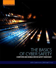 The Basics of Cyber Safety av John Sammons og Michael Cross (Heftet)