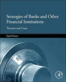 Strategies of Banks and Other Financial Institutions av Rajesh Kumar (Innbundet)