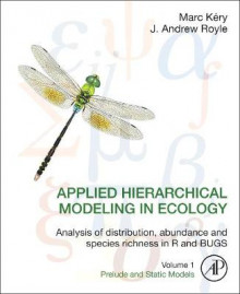 Applied Hierarchical Modeling in Ecology: Analysis of distribution, abundance and species richness in R and BUGS av Marc Kery og J. Andrew Royle (Innbundet)