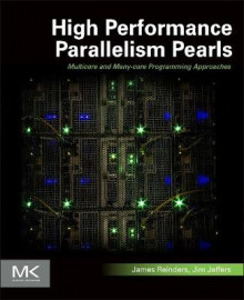 High Performance Parallelism Pearls Volume One av James Reinders og James Jeffers (Heftet)