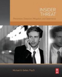 Insider Threat av James Turner og Michael G. Gelles (Heftet)
