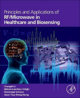 Omslag - Principles and Applications of RF/microwave in Healthcare and Biosensing