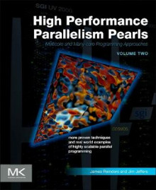 High Performance Parallelism Pearls Volume Two av Jim Jeffers og James Reinders (Heftet)