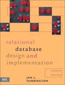 Relational Database Design and Implementation av Jan L. Harrington (Heftet)