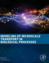 Omslag - Modeling of Microscale Transport in Biological Processes