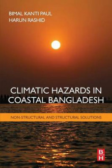 Climatic Hazards in Coastal Bangladesh av Bimal Kanti Paul og Rashid Harun (Heftet)