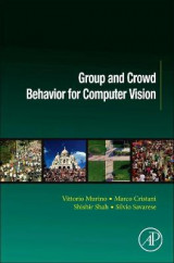Omslag - Group and Crowd Behavior for Computer Vision