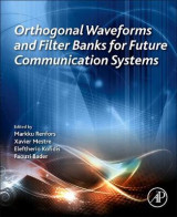 Omslag - Orthogonal Waveforms and Filter Banks for Future Communication Systems