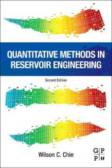 Quantitative Methods in Reservoir Engineering av Wilson C. Chin (Innbundet)