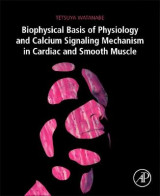 Omslag - Biophysical Basis of Physiology and Calcium Signaling Mechanism in Cardiac and Smooth Muscle