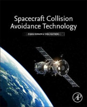 Spacecraft Collision Avoidance Technology av Yang Kaizhong og Zhang Rongzhi (Heftet)