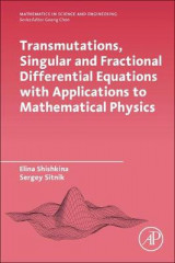 Omslag - Transmutations, Singular and Fractional Differential Equations with Applications to Mathematical Physics