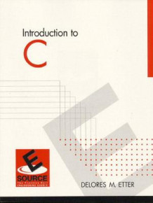 Introduction to C av Delores M. Etter (Heftet)