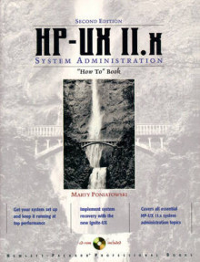 The HP-UX 11.X System Administration How to Book av Marty Poniatowski og Hewlett-Packard Professional Books (Heftet)