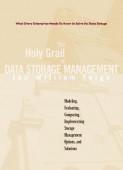 The Holy Grail of Enterprise Data Storage