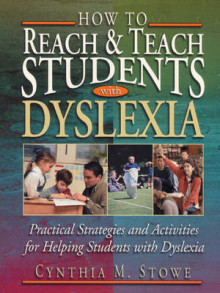 How to Reach and Teach Students with Dyslexia av Cynthia M. Stowe (Heftet)