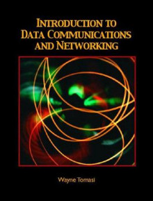 Introduction to Data Communications and Networking av Wayne Tomasi (Innbundet)