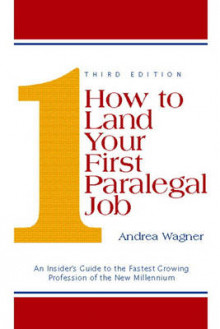How to Land Your First Paralegal Job av Andrea Wagner (Heftet)
