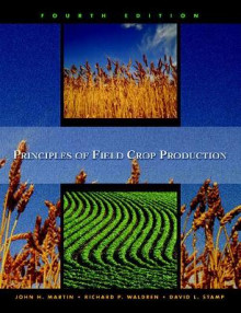 Principles of Field Crop Production av John H. Martin, Warren H. Leonard, David L. Stamp og Richard P. Waldren (Innbundet)