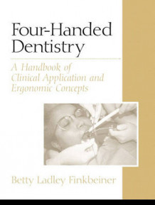 Four-Handed Dentistry av Betty Ladley Finkbeiner (Heftet)