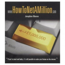 How To Net A Million av Josephine Monroe (Heftet)
