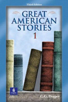 Great American Stories 1: Bk. 1 av C. G. Draper (Heftet)