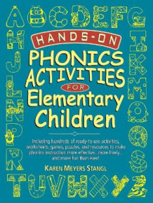 Hands on Phonics Activities for Elem Children av Karen Meyers Stangl (Heftet)