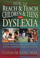 How to Reach and Teach Children and Teens with Dyslexia av Cynthia M. Stowe (Heftet)