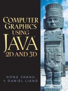 Computer Graphics Using Java 2D and 3D av Y. Daniel Liang og Hong Zhang (Heftet)