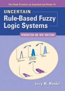 Uncertain Rule-based Fuzzy Logic Systems av Jerry M. Mendel (Innbundet)