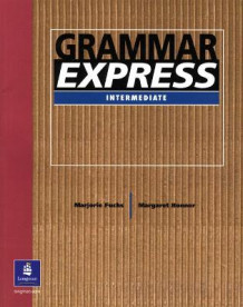 Grammar Express: Without Answer Key av Marjorie Fuchs og Margaret Bonner (Heftet)