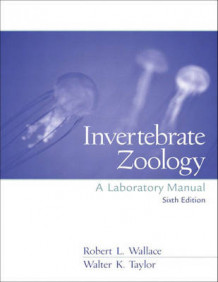 Invertebrate Zoology: Lab Manual av Robert L. Wallace og Walter Taylor (Heftet)