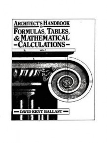 Architect's Handbook of Formulas, Tables, and Mathematical Calculations av David Kent Ballast (Innbundet)