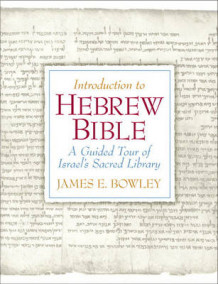 An Introduction to Hebrew Bible av James Bowley (Heftet)