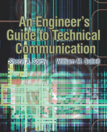 An Engineer's Guide to Technical Communication av Sheryl Sorby og William M. Bulleit (Heftet)