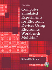 Computer Simulated Experiments for Electronic Devices Using Electronics Workbench Multisim av Richard H. Berube (Heftet)