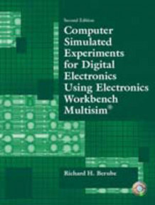 Computer Simulated Experiments for Digital Electronics Using Electronics Workbench Multisim av Richard H. Berube (Heftet)