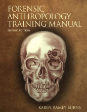 The Forensic Anthropology Training Manual av Karen Ramey Burns (Spiral)