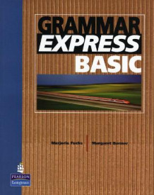 Grammar Express Basic without Answer Key av Marjorie Fuchs, Irene E. Schoenberg og Margo Bonner (Heftet)