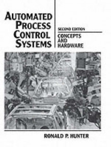 Automated Process Control Systems av Ronald P. Hunter (Heftet)