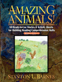 Amazing Animals - 80 Ready to Use Storeis & Activity Sheets for Building Reading Comprehension Skills Reading Levels 3-6 av SL Barnes (Heftet)